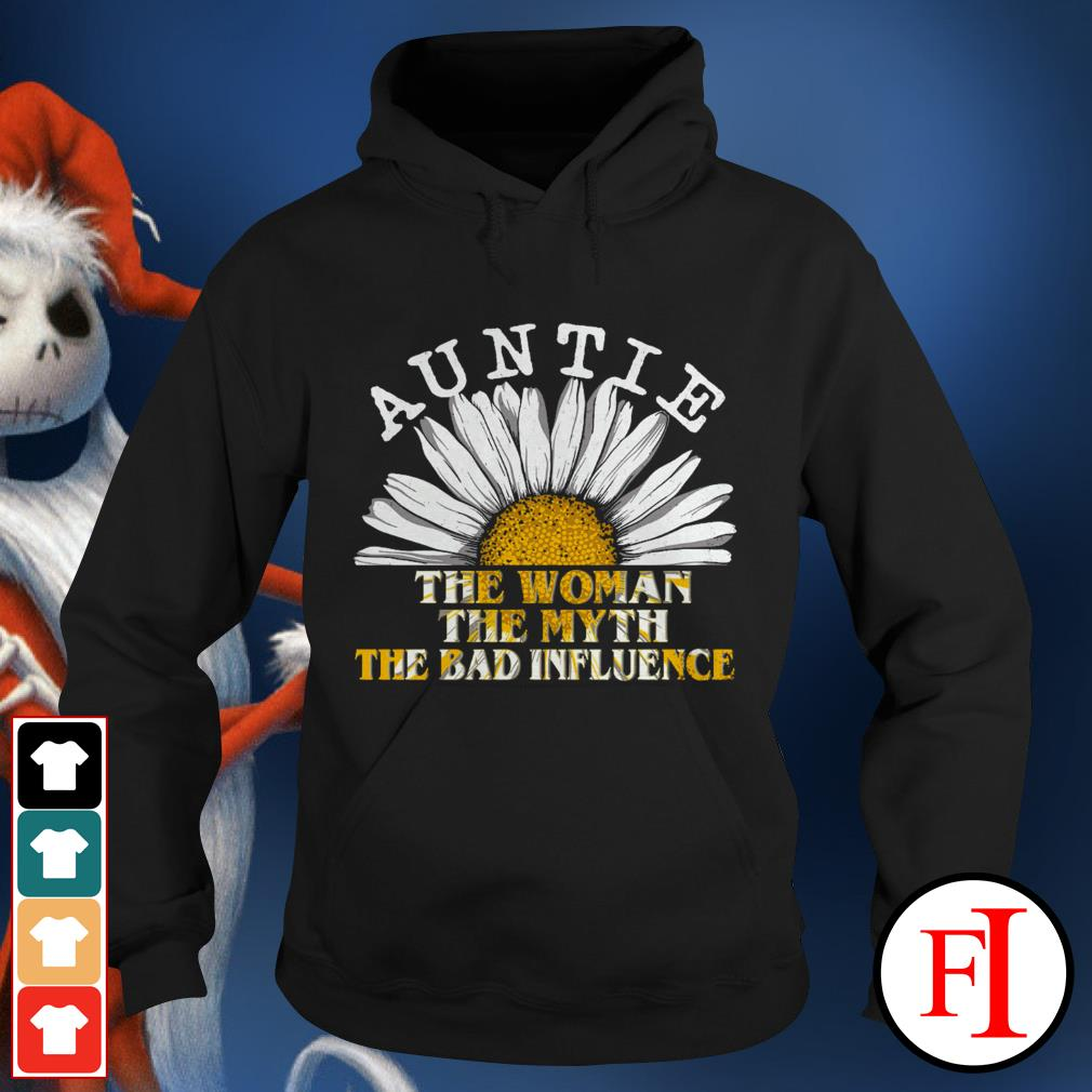 Daisy auntie the woman the myth the bad influence lovely IF Hoodie