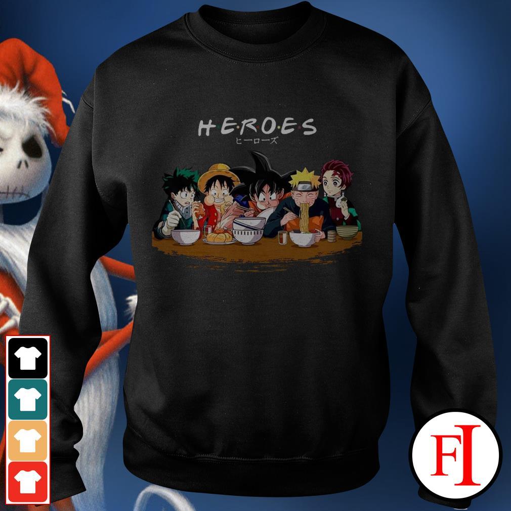 Friends TV Show Heroes Izuku Midoriya Luffy Songoku Naruto Tanjiro IF Sweater
