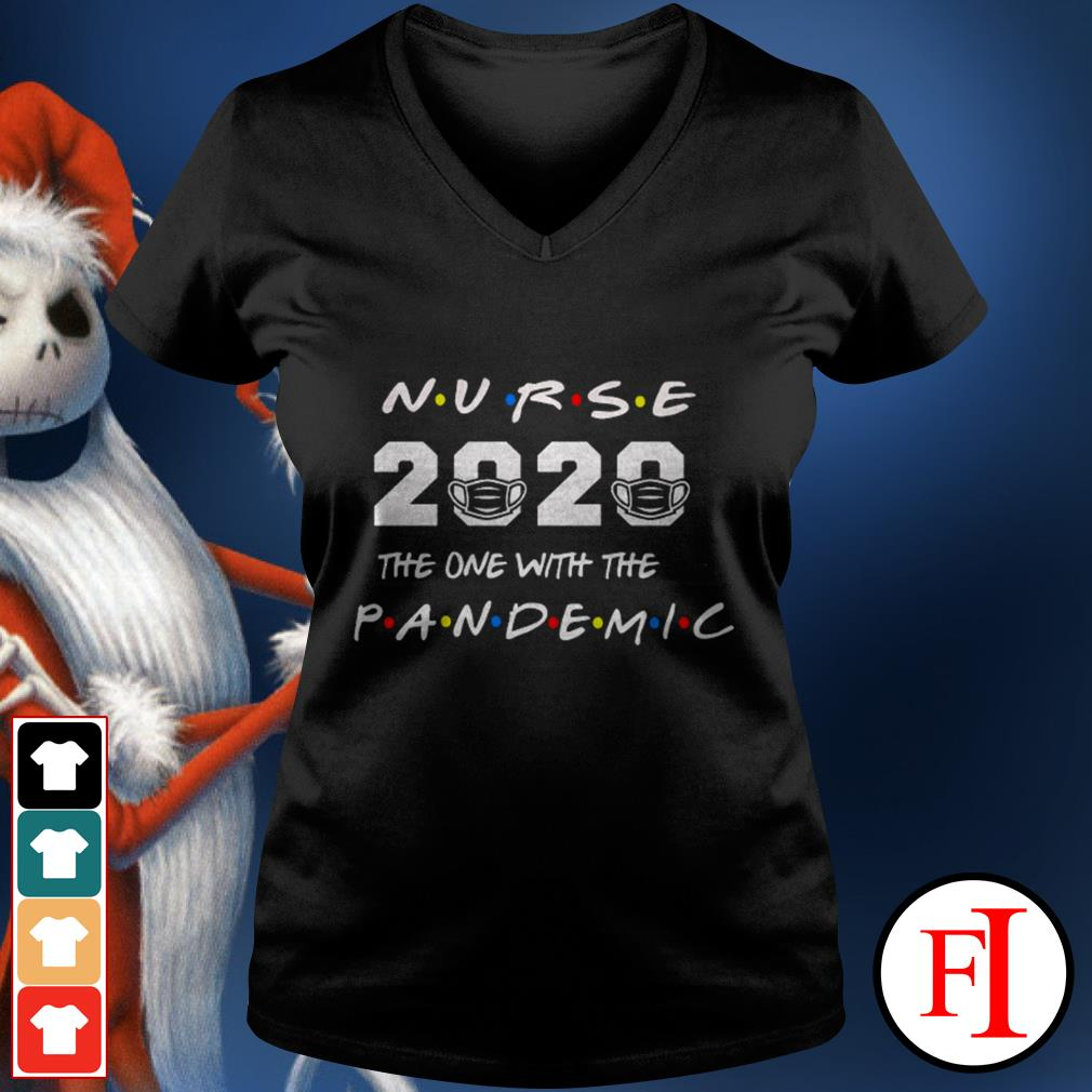 Love Nurse 2020 the one with the pandemic IF V-neck t-shirt