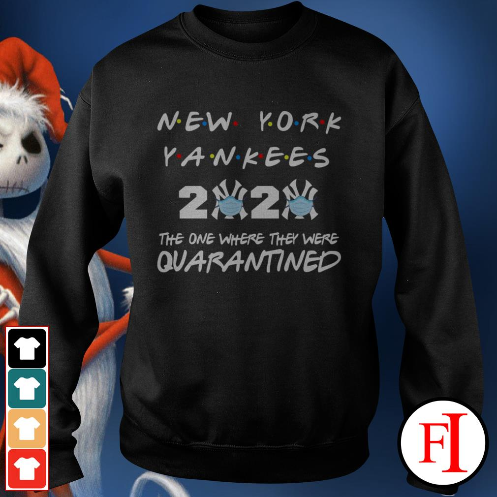 New York Yankees 2020 the one where they were quarantined love IF Sweater