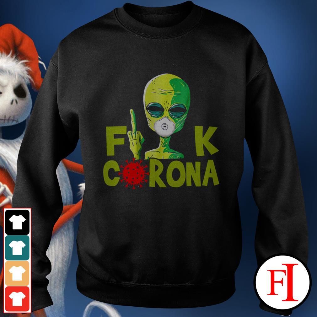 Official Alien Fuck Corona Covid 19 IF Sweater