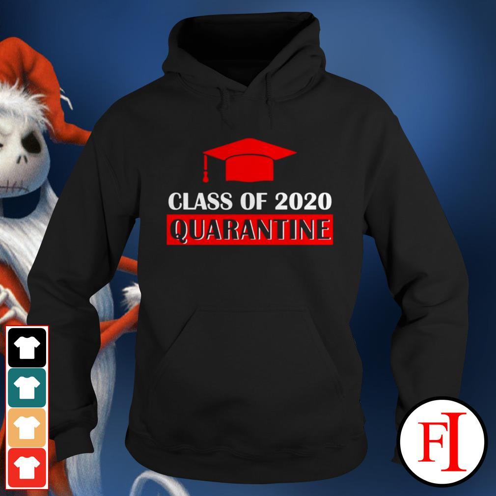Official Class of 2020 quarantine IF Hoodie