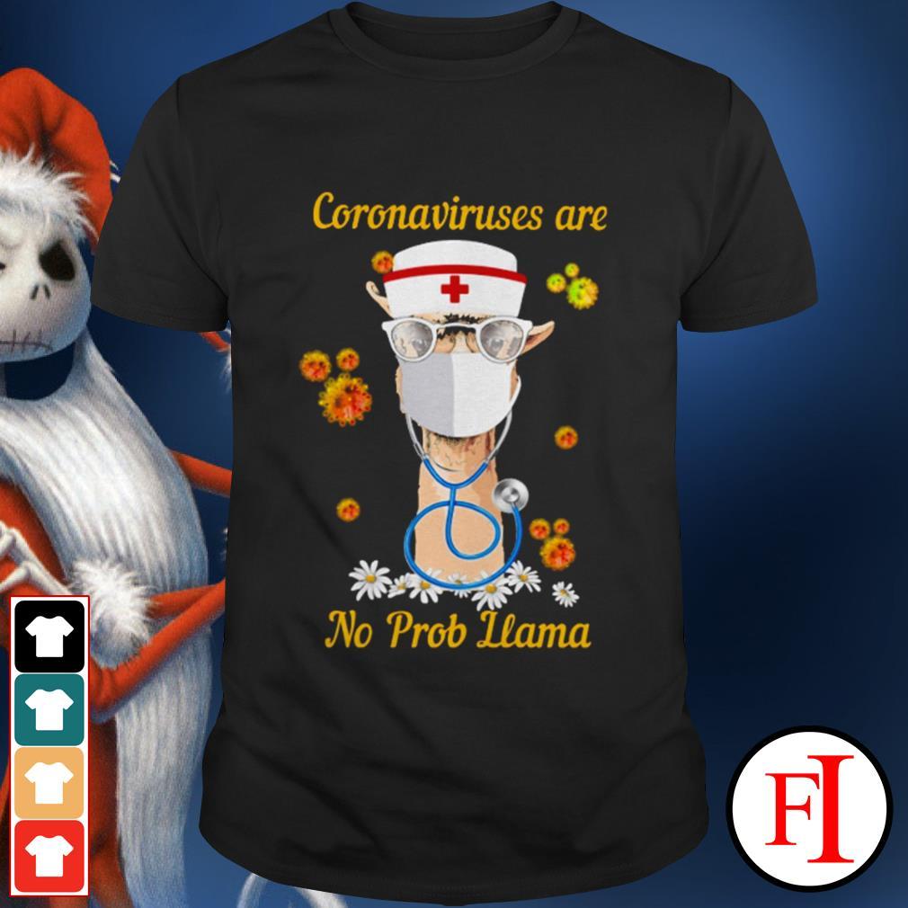 Official Coronaviruses are no prob Llama IF shirt