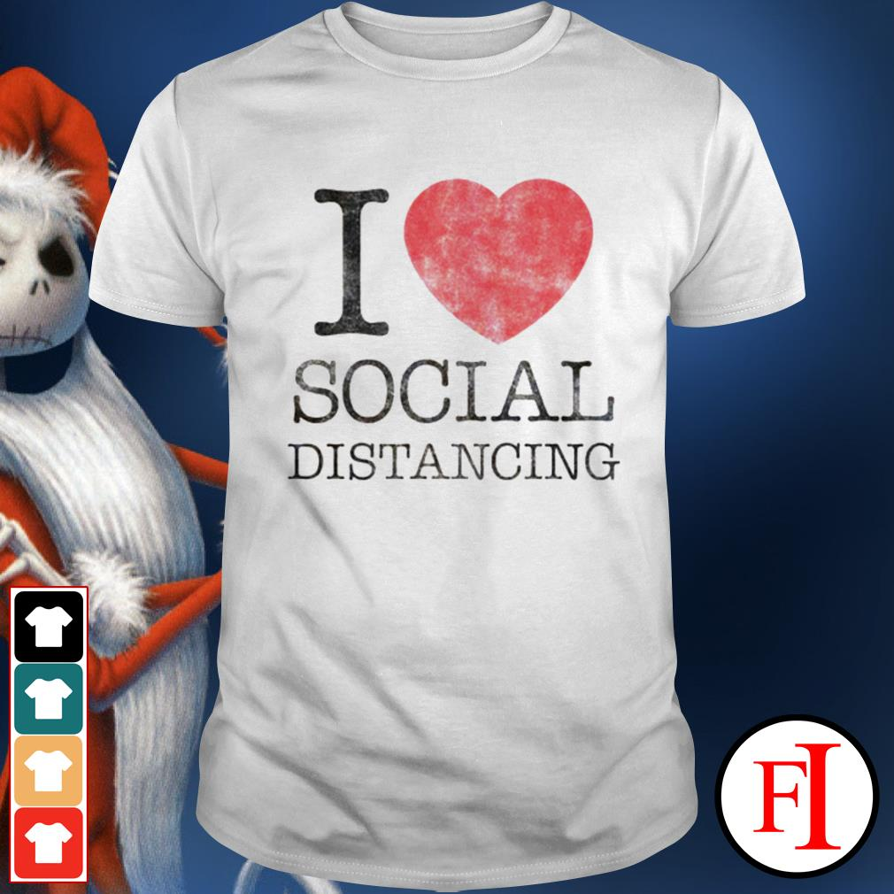 Official I love social distancing IF shirt