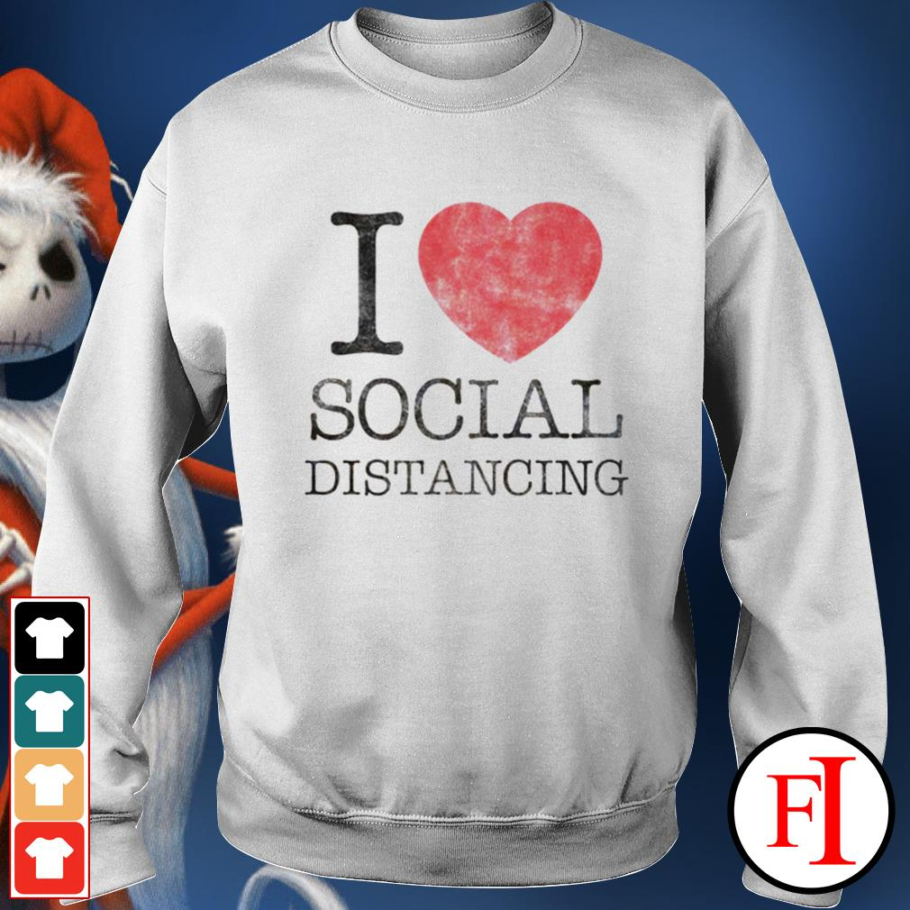 Official I love social distancing IF Sweater