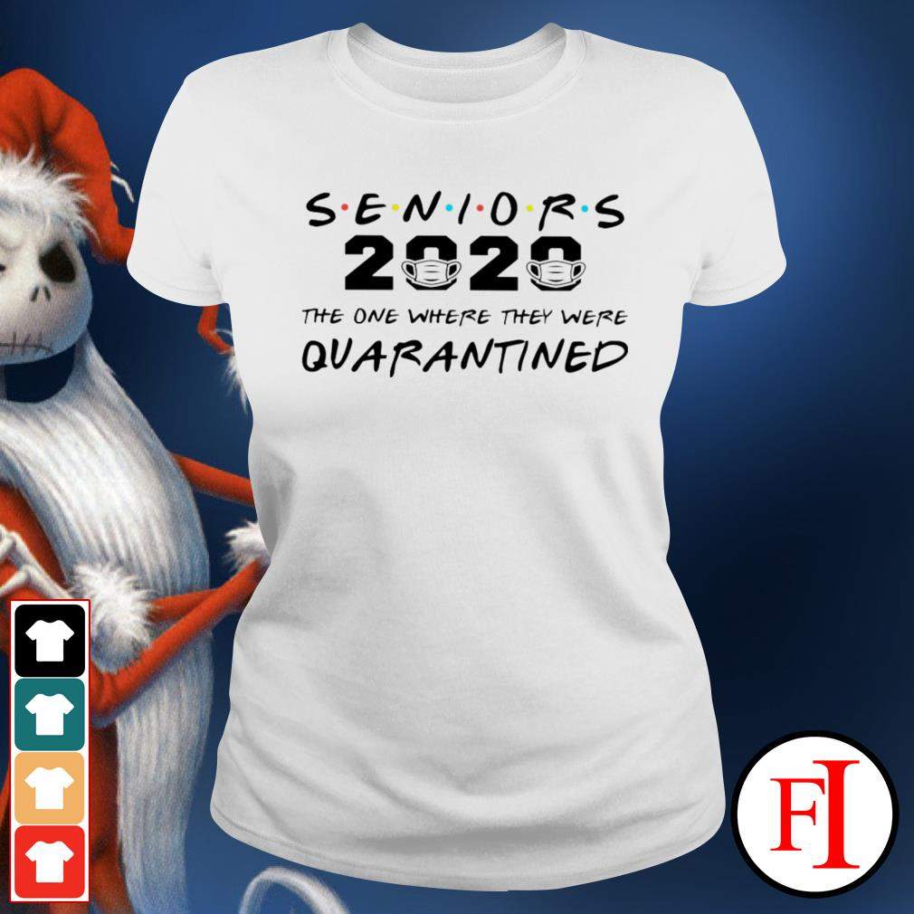 Official Seniors 2020 the one where they were quarantined IF Ladies tee