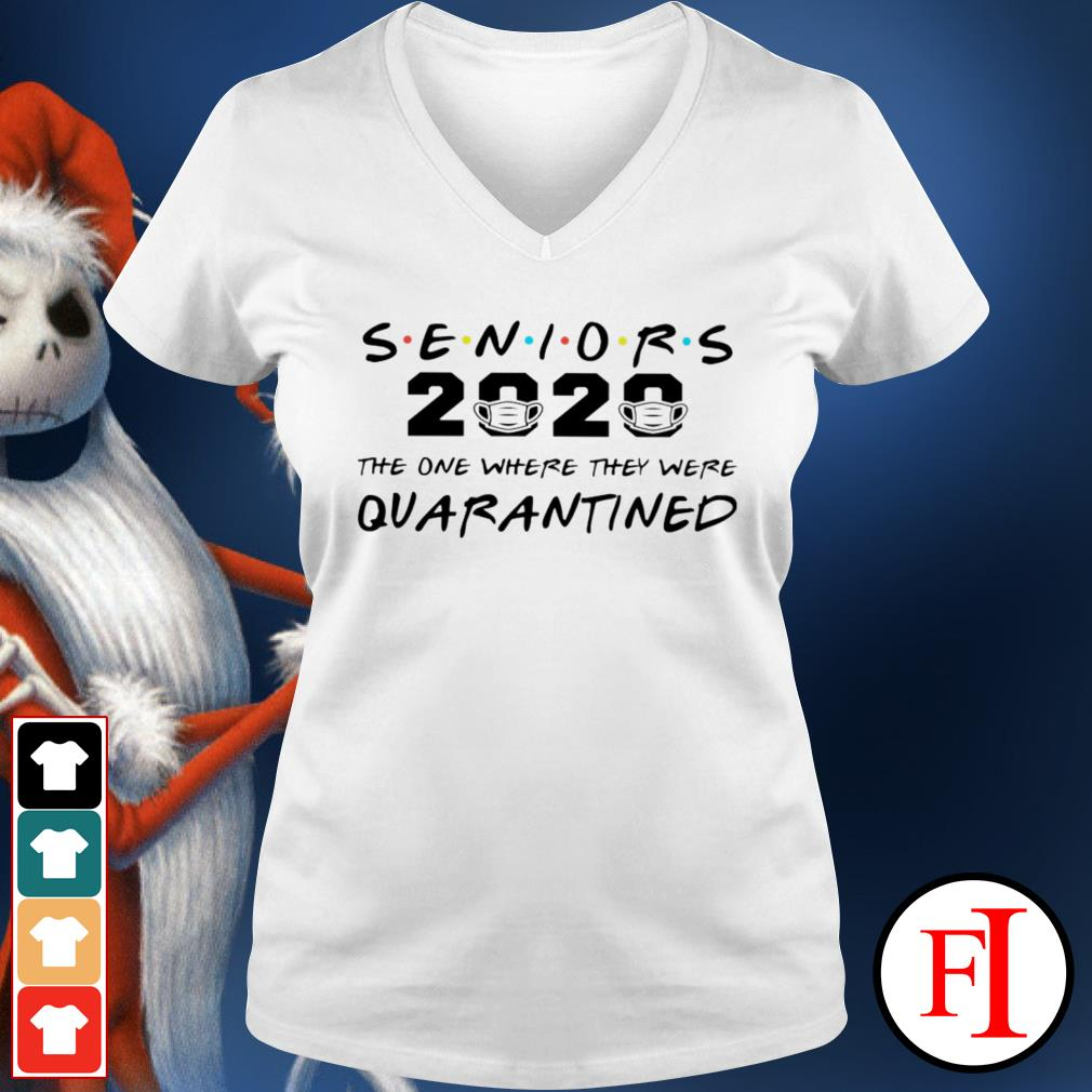 Official Seniors 2020 the one where they were quarantined IF V-neck t-shirt