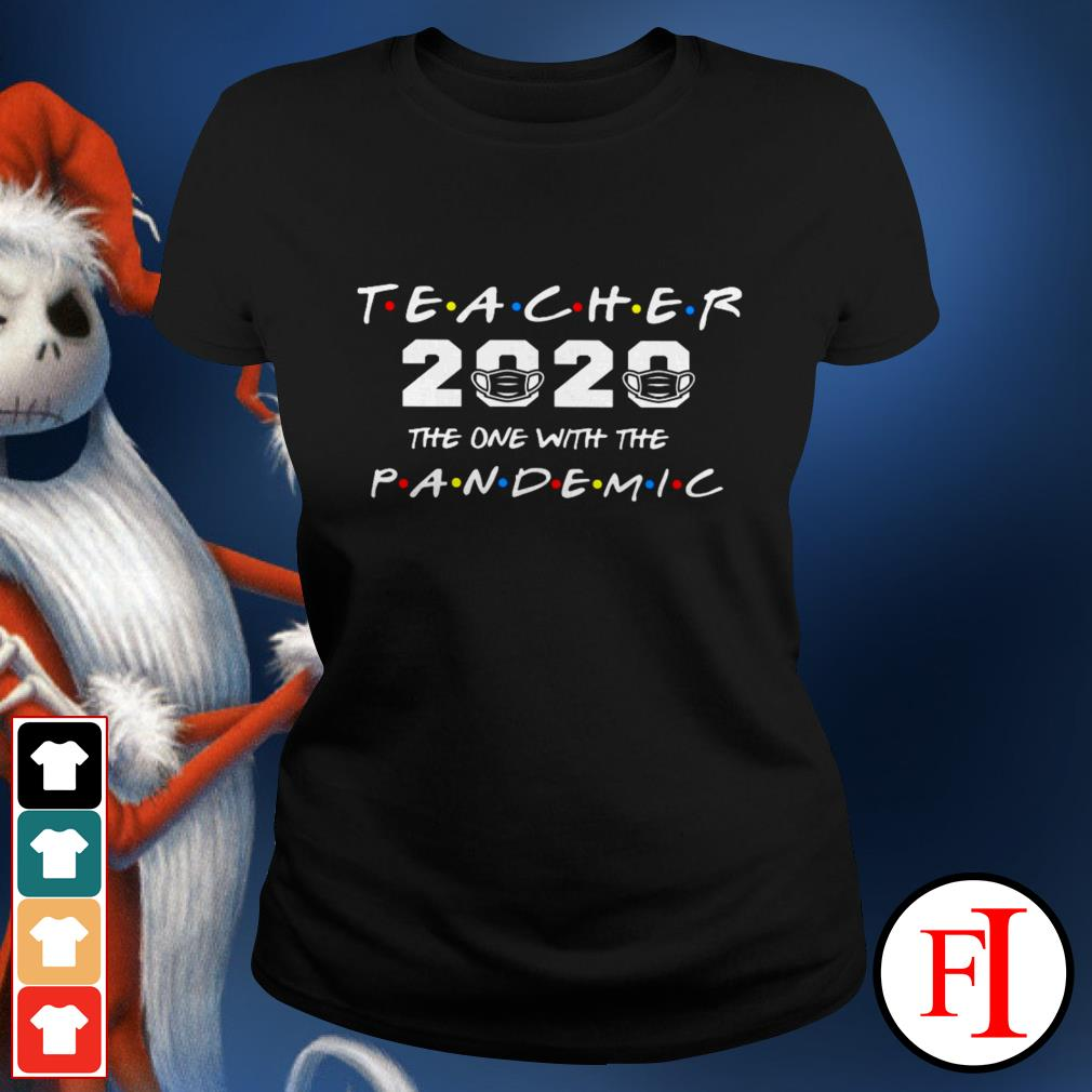 Official Teacher 2020 the one with the pandemic IF Ladies tee
