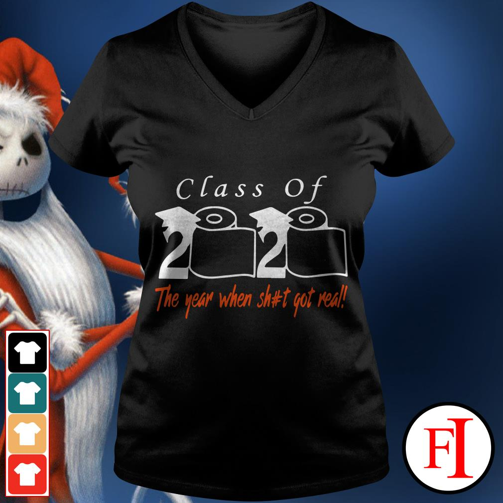 Official Toilet paper Class of 2020 the year when shit got real IF V-neck t-shirt