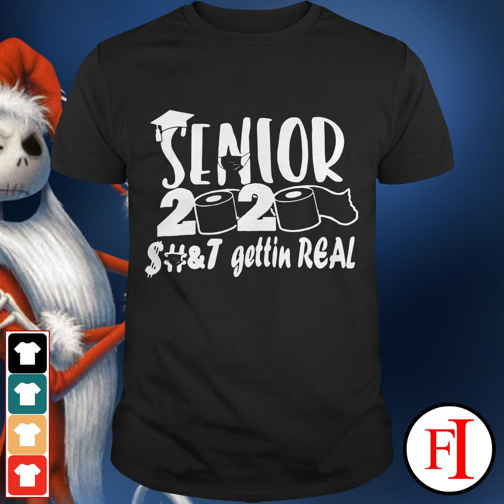 Official Toilet Paper Senior 2020 shit getting real funny IF shirt