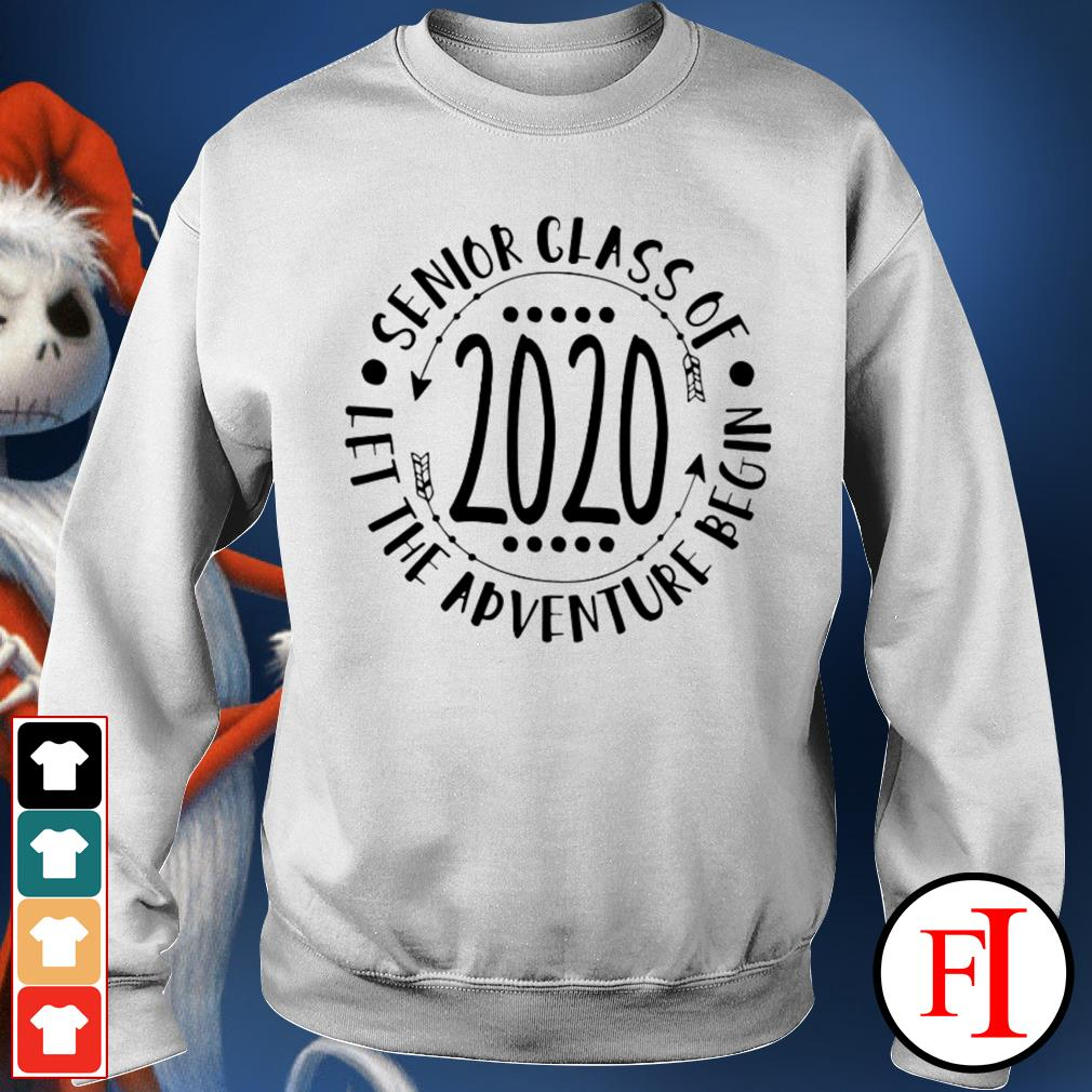 Senior Class Of 2020 let the adventure begin love IF Sweater