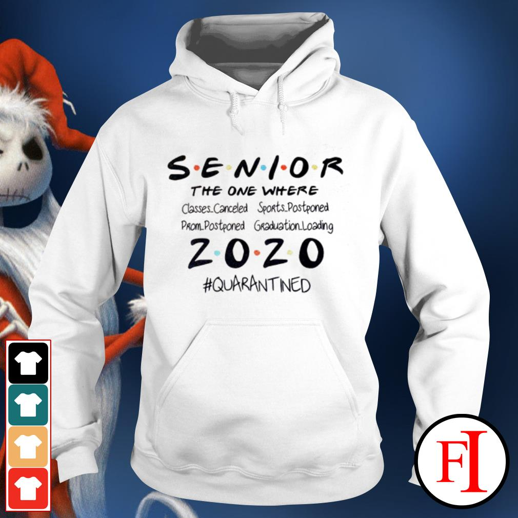 Seniors the one where they were 2020 quarantined IF Hoodie