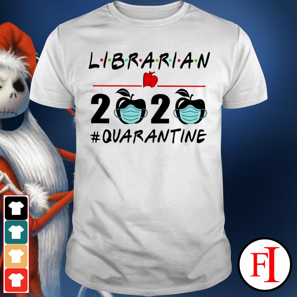 2020 #quarantine Librarian shirt