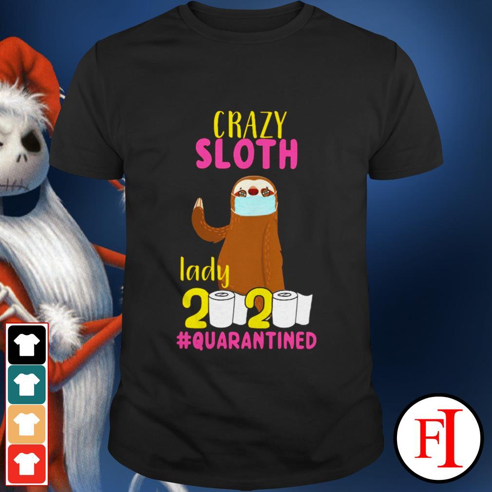 2020 #quarantined Crazy sloth lady shirt
