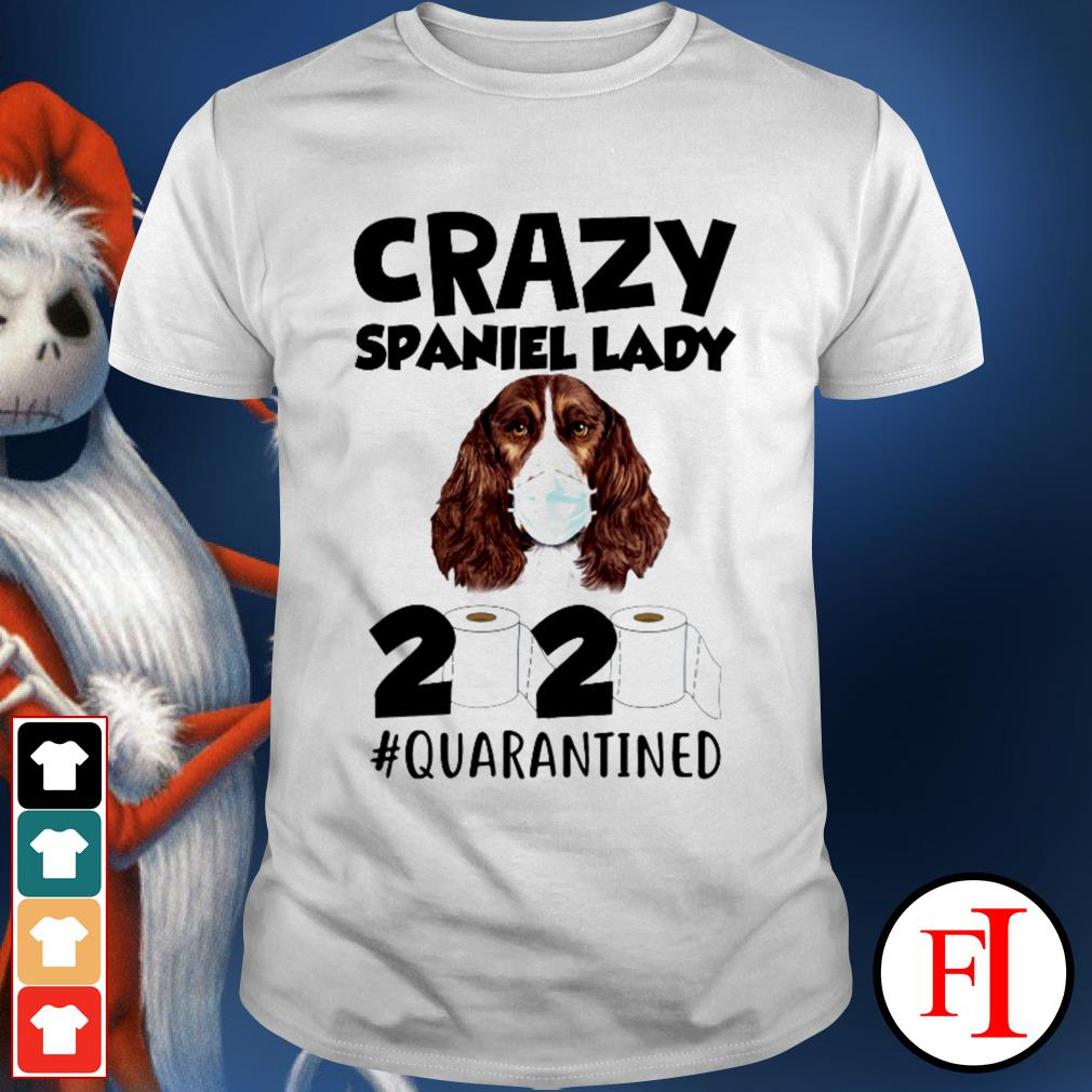 2020 #quarantined Toilet Paper Crazy Spaniel lady best shirt
