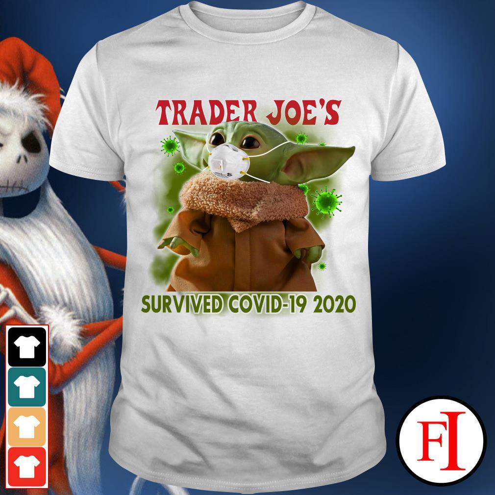 Baby Yoda Trader Joe's survived Covid-19 2020 Coronavirus shirt