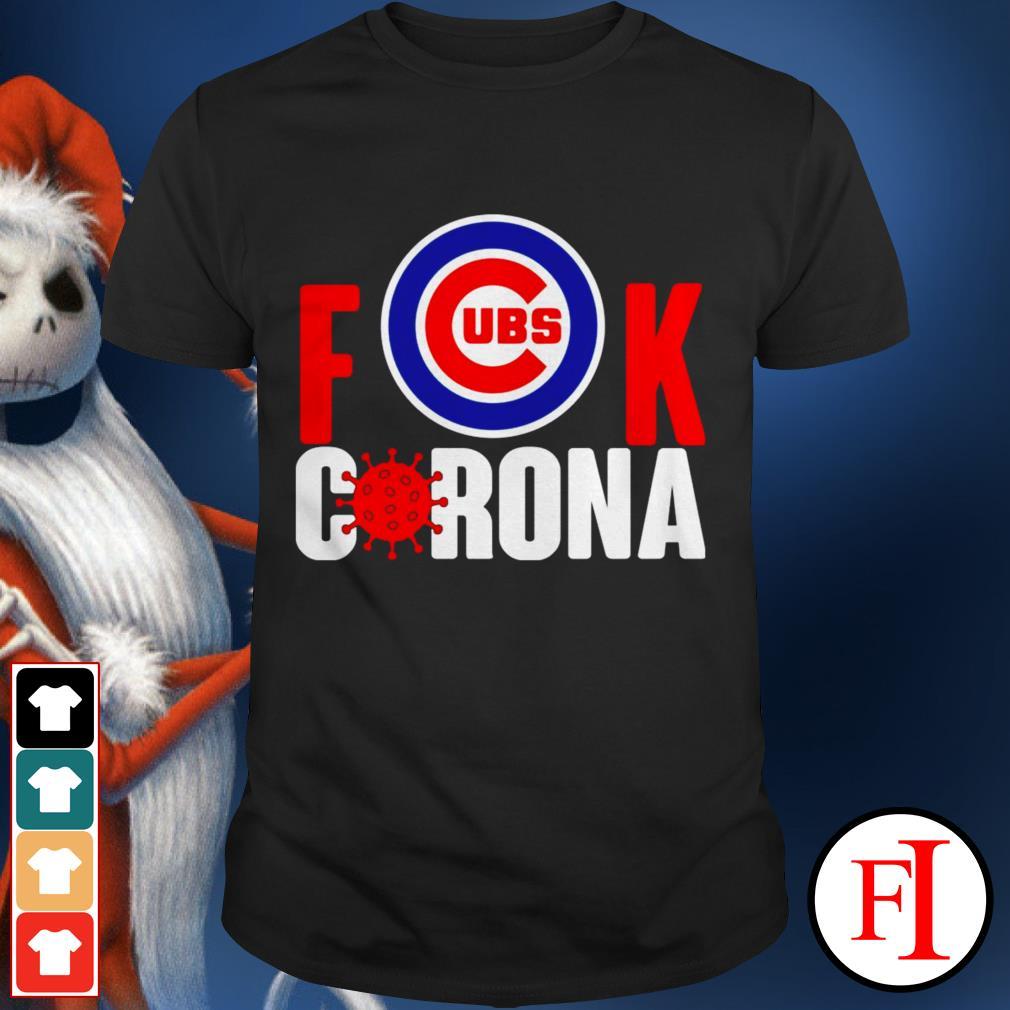 Best Chicago Cubs fuck Corona shirt