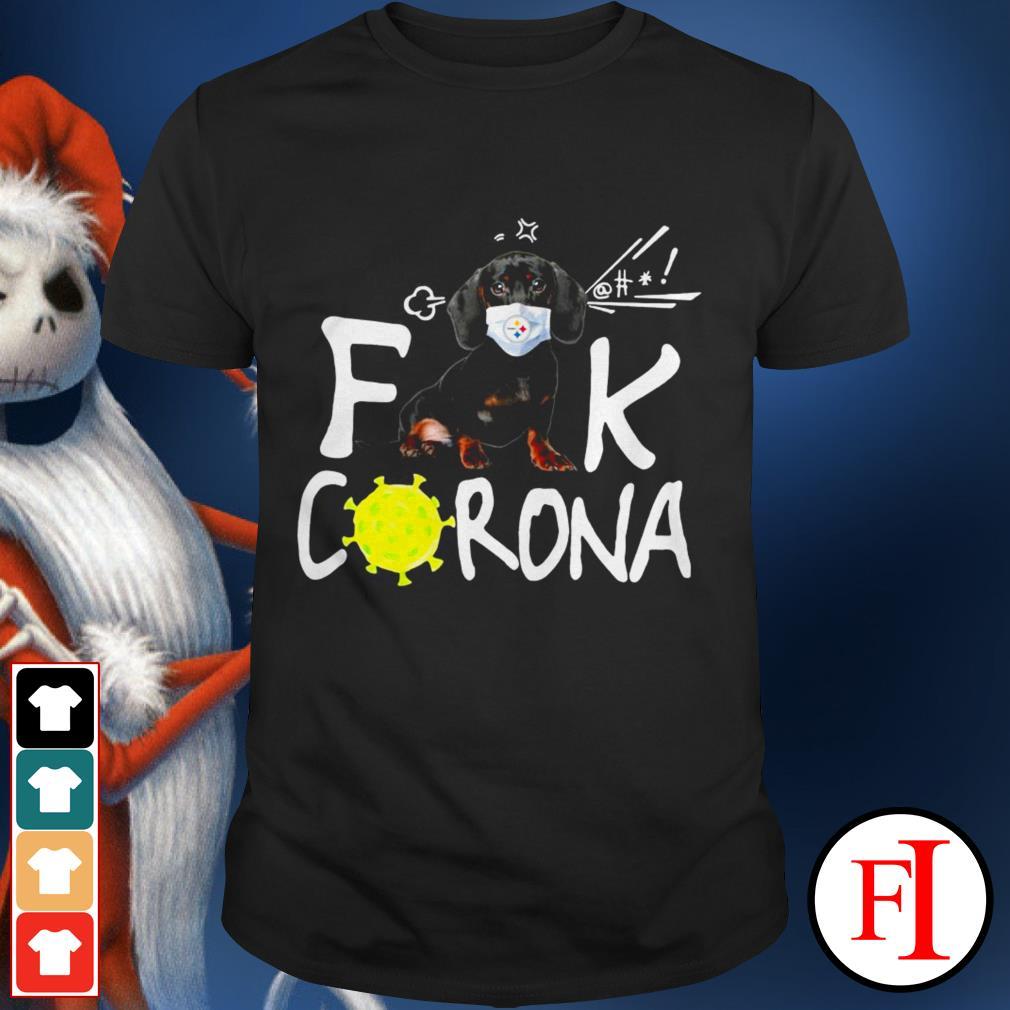 Best Dachshund fuck Corona Pittsburgh Steelers shirt