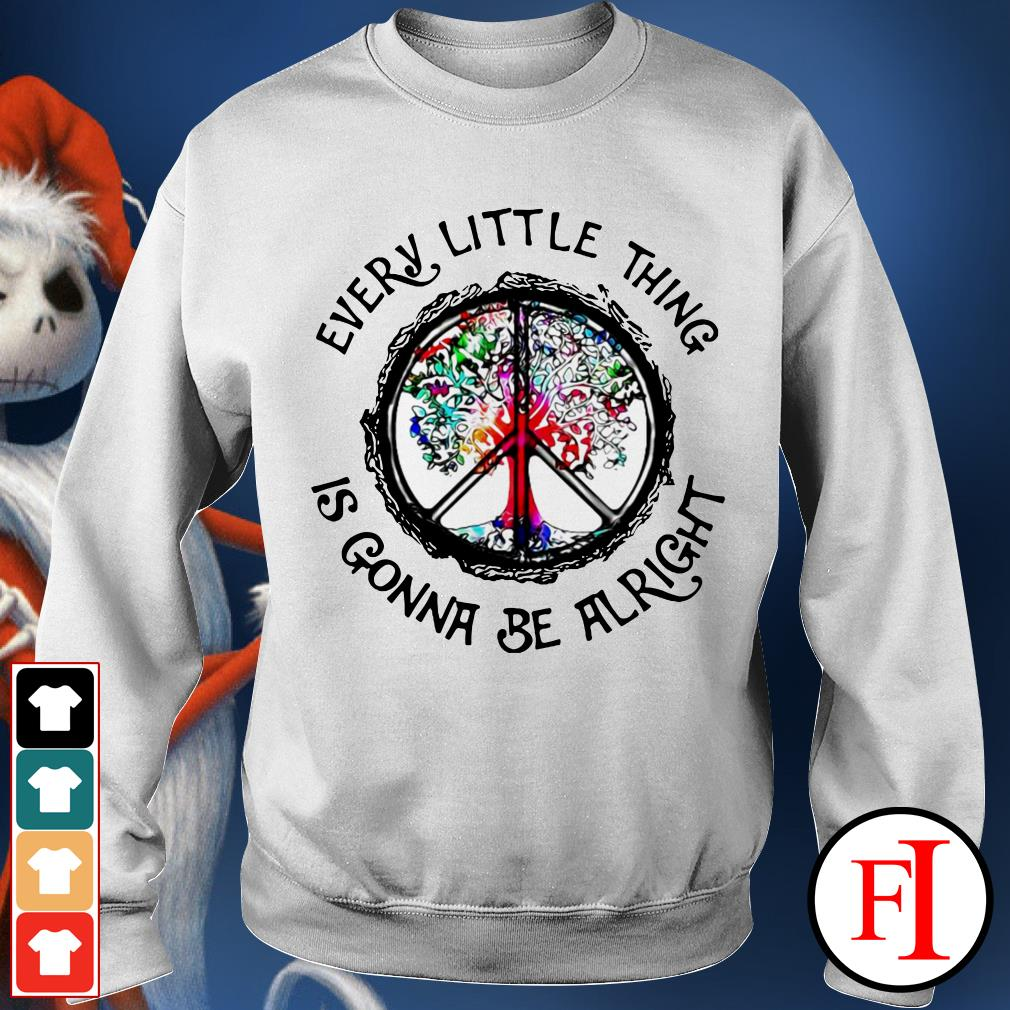 Best Hippie Every little thing is gonna be alright white Sweater