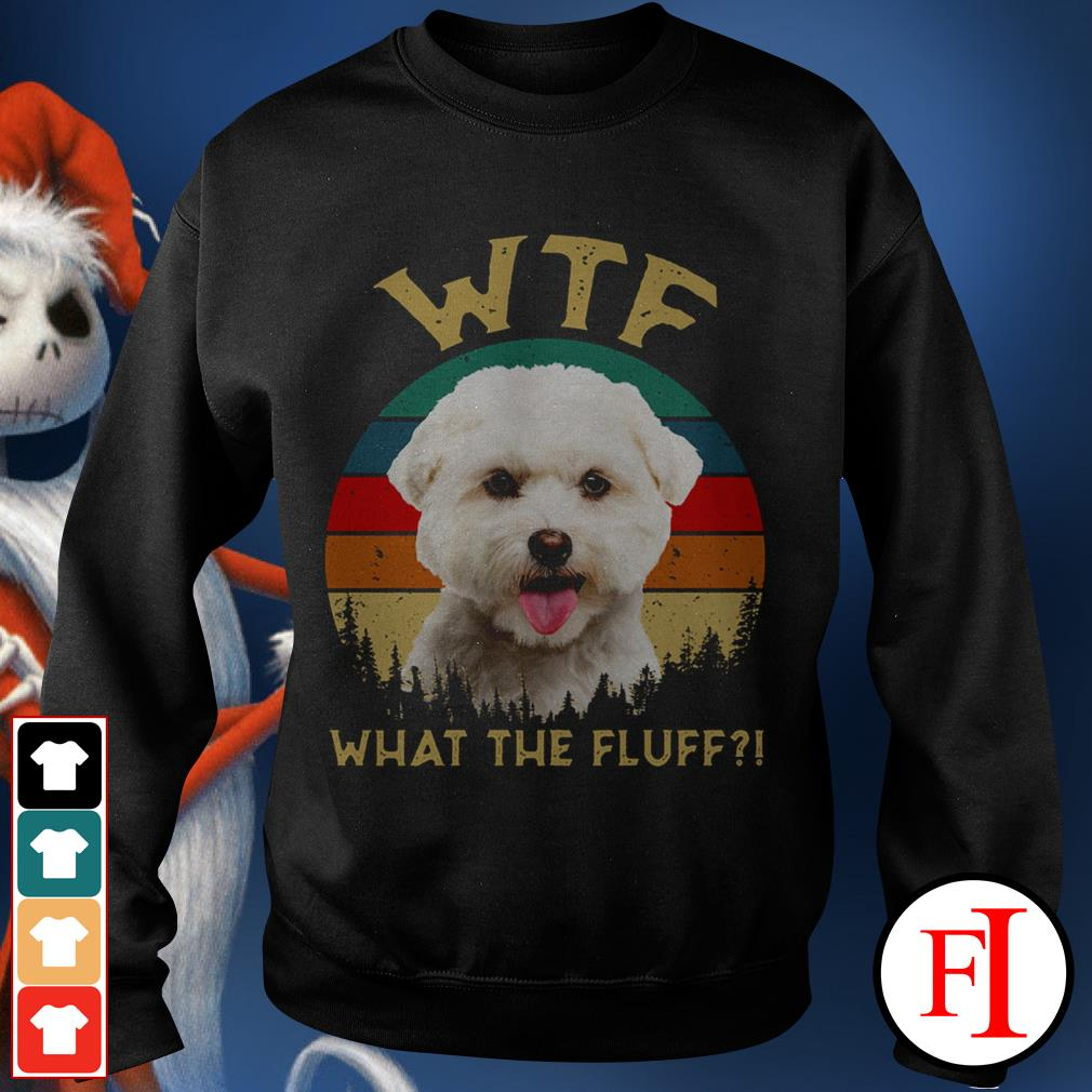 Bichon Frise what the fluff sunset love IF Sweater