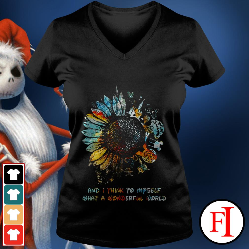Disney and I think to myself what a wonderful world Sunflower best V-neck t-shirt