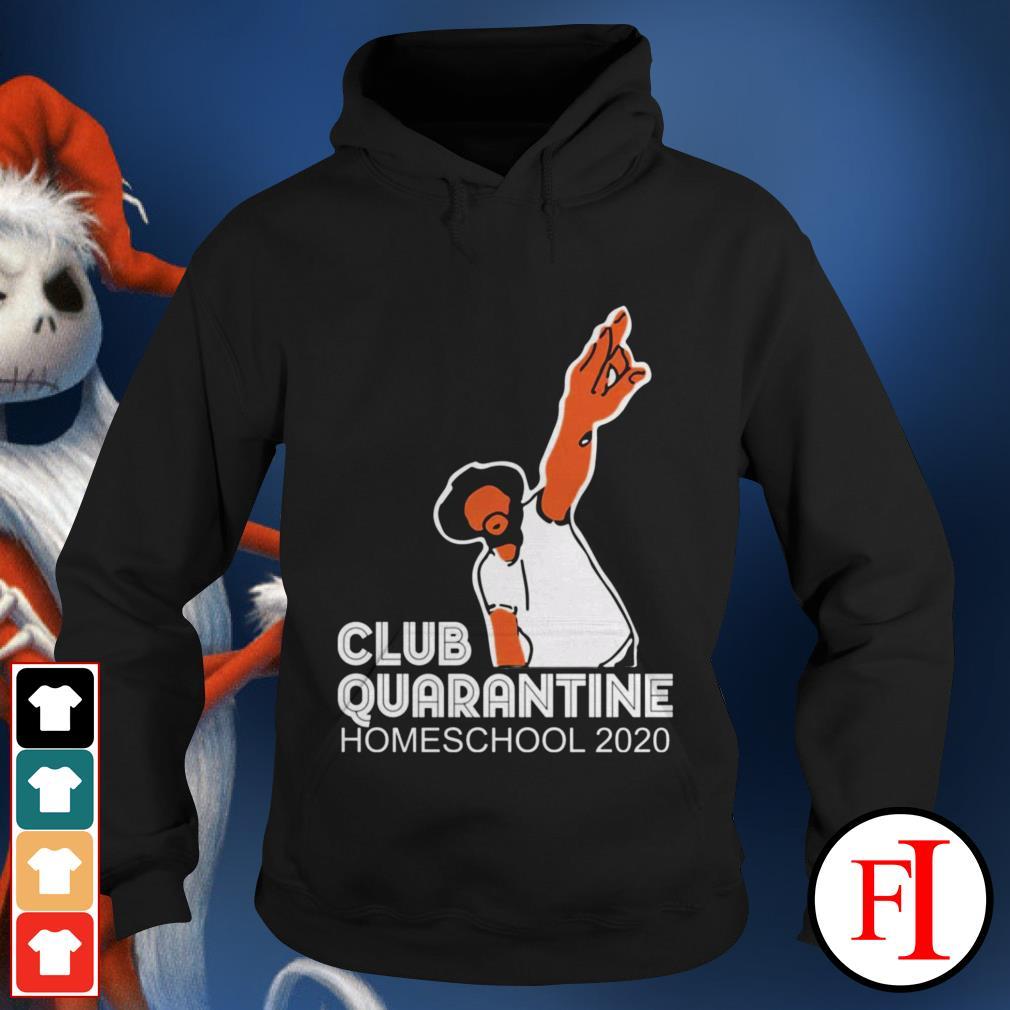 Homeschool 2020 Club quarantine Hoodie