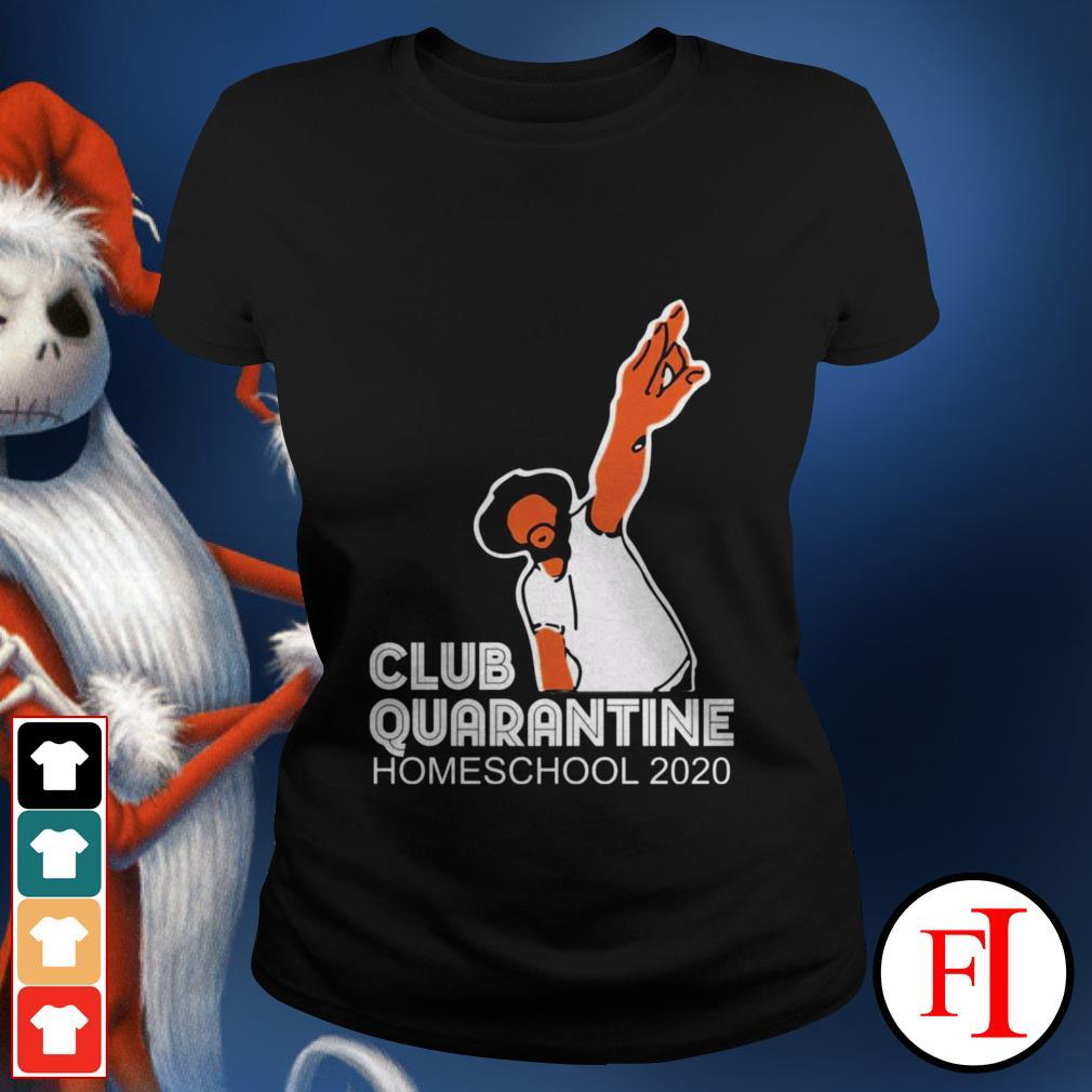 Homeschool 2020 Club quarantine Ladies tee