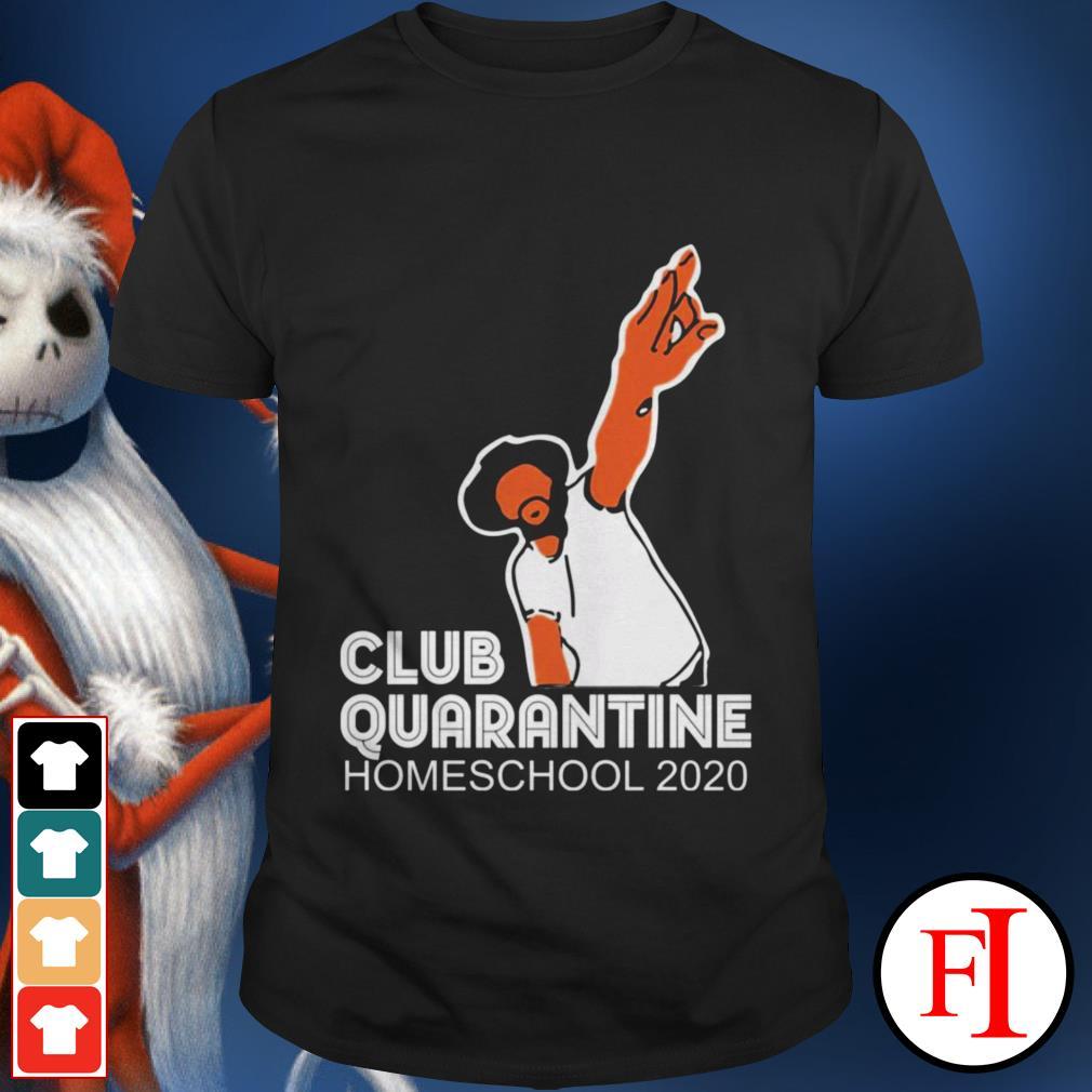 Homeschool 2020 Club quarantine shirt