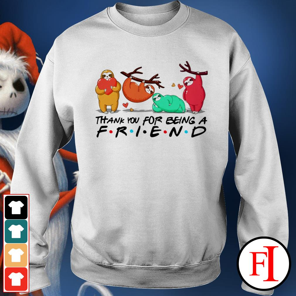 Love Sloth thank you for being a friend IF Sweater