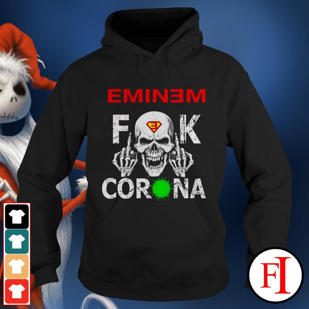Official lEminem fuck Corona Hoodie