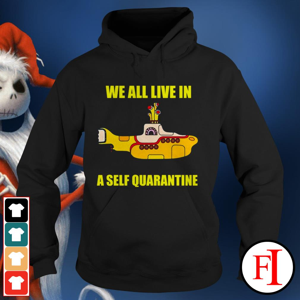 Official We all live in a self quarantine IF Hoodie