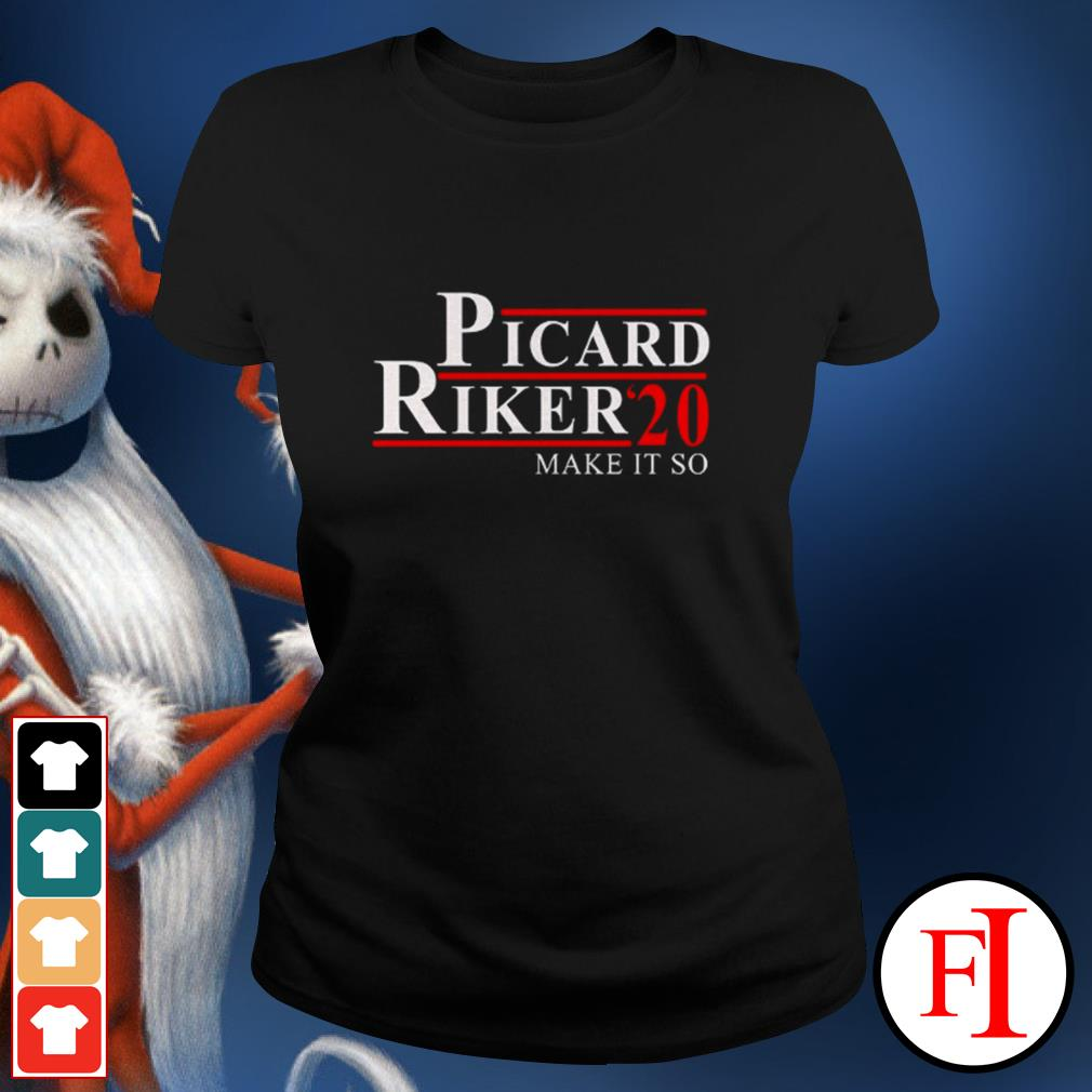 Official Picard Riker'20 make it so love IF Ladies tee