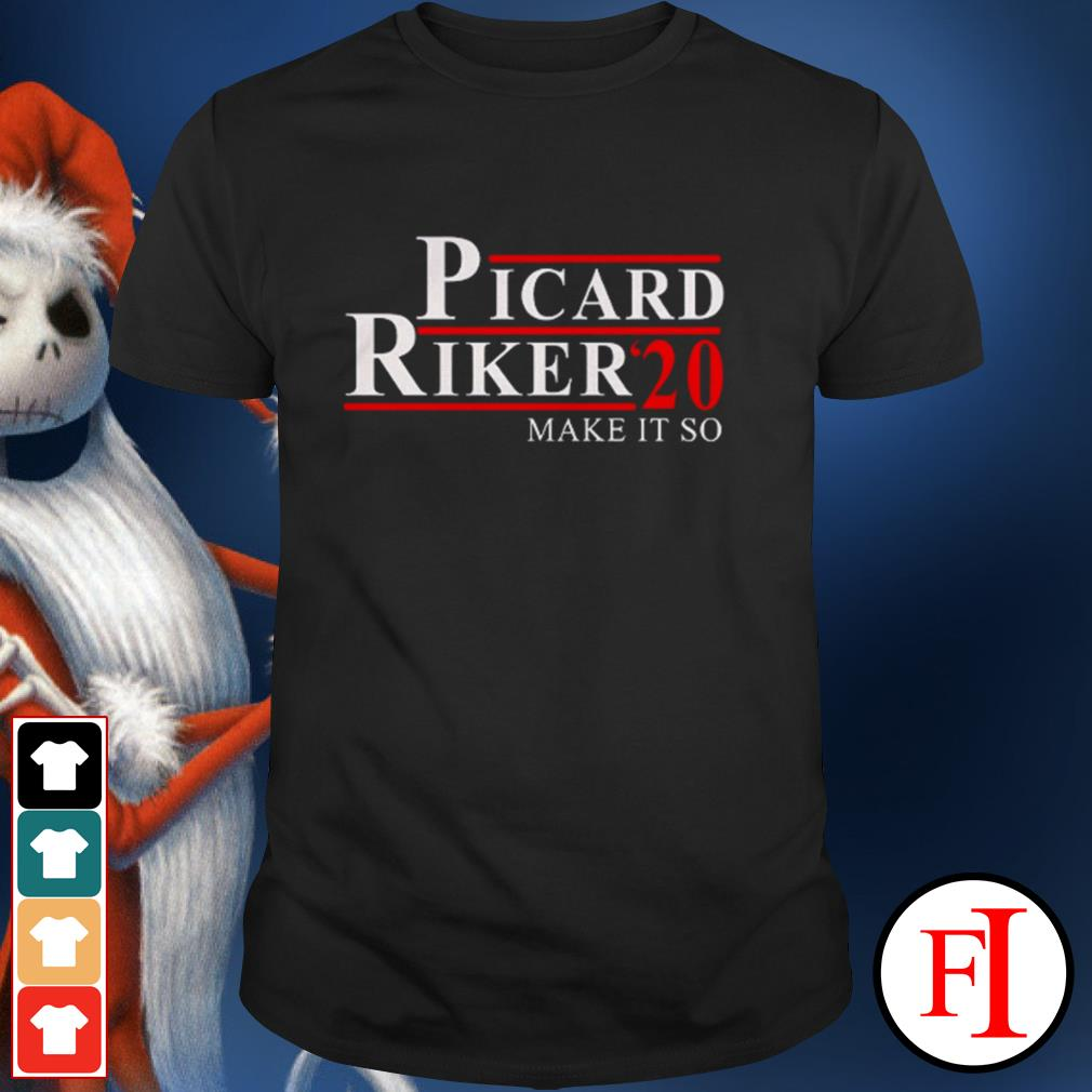 Official Picard Riker'20 make it so love IF shirt