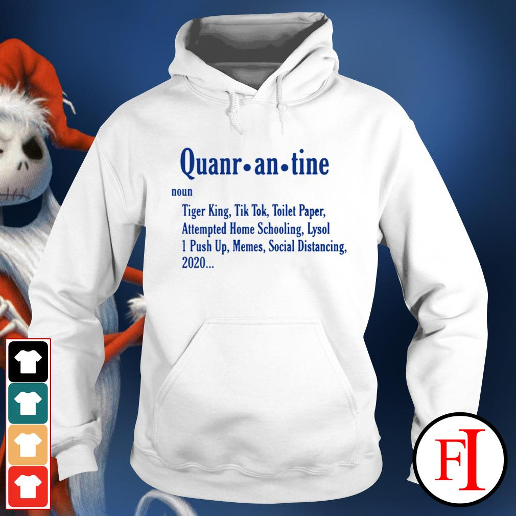 Official Quarantine Tiger King Tiktok Toilet Paper Attempted Homeschooling Hoodie