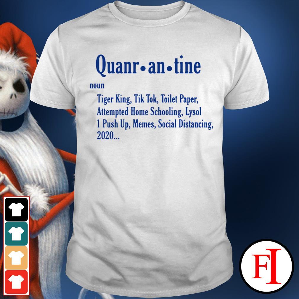 Official Quarantine Tiger King Tiktok Toilet Paper Attempted Homeschooling shirt