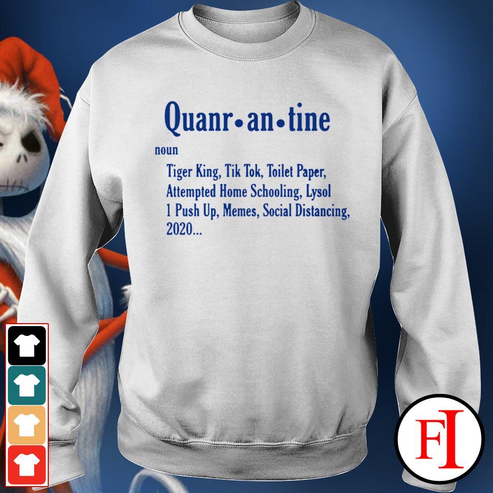 Official Quarantine Tiger King Tiktok Toilet Paper Attempted Homeschooling Sweater