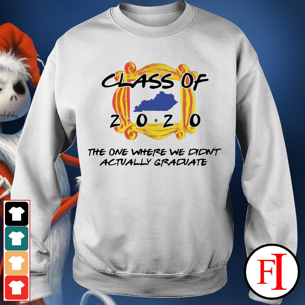 The one where we didn't actually graduate Class of 2020 Sweater