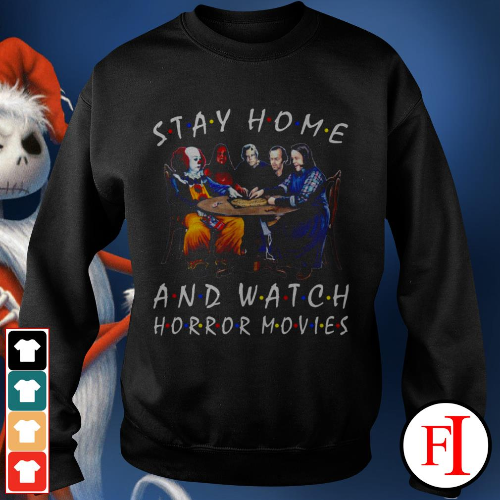 Stay home and watch Horror movies Stephen King Sweater
