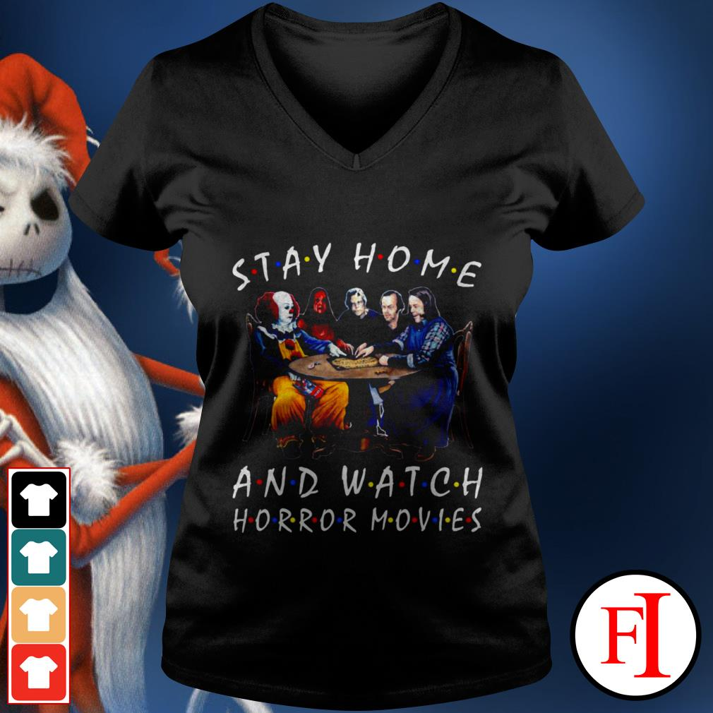 Stay home and watch Horror movies Stephen King V-neck t-shirt