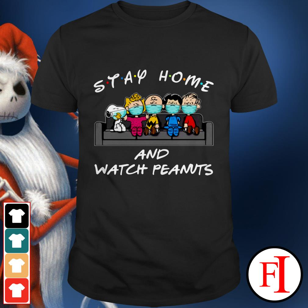 Stay home and watch Peanuts Friends TV show shirt