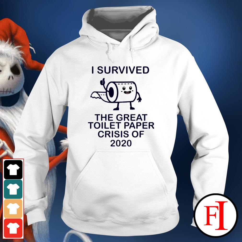 I survived the great toilet paper crisis of 2020 White IF Hoodie