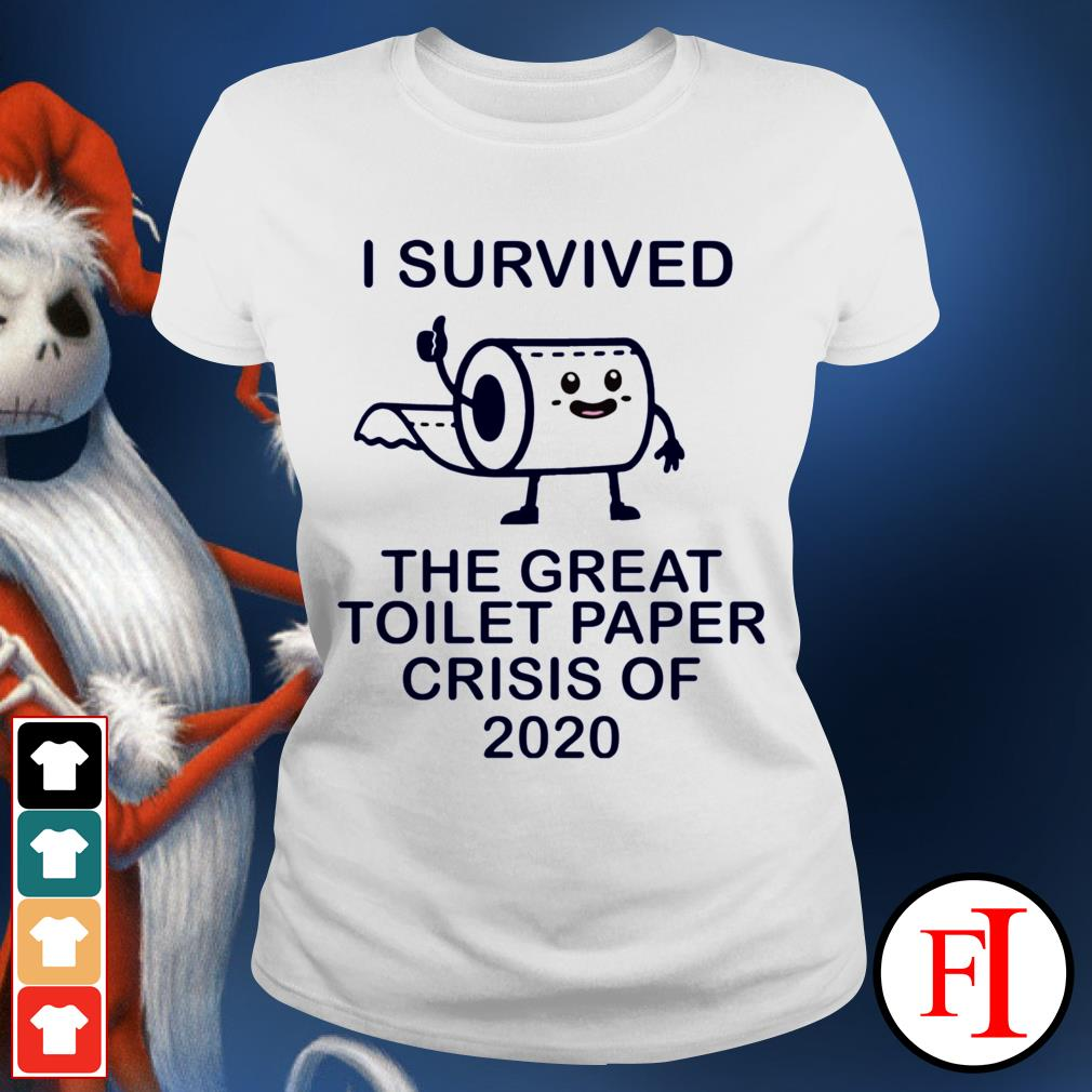 I survived the great toilet paper crisis of 2020 White IF Ladies tee