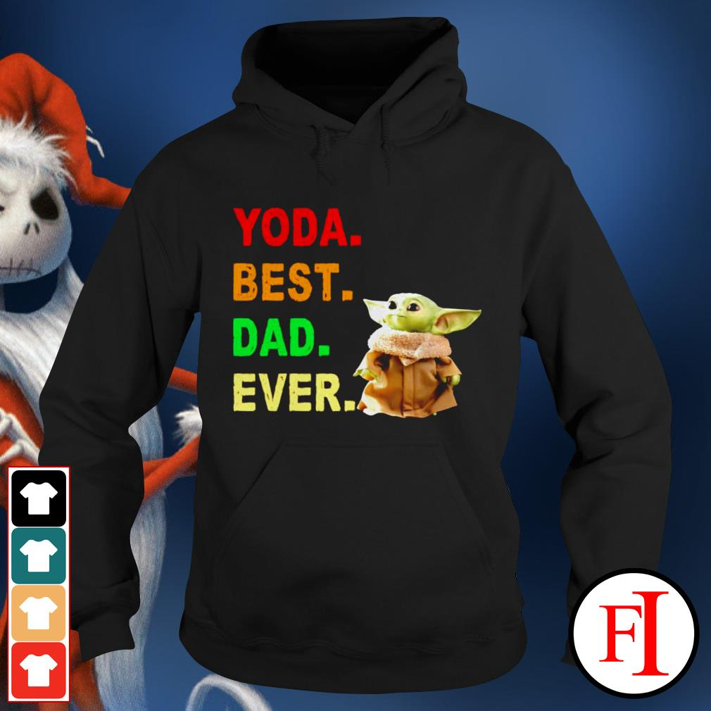Baby Yoda best dad ever best black Hoodie