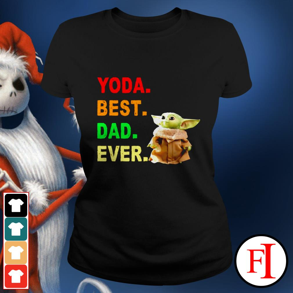 Baby Yoda best dad ever best black Ladies tee