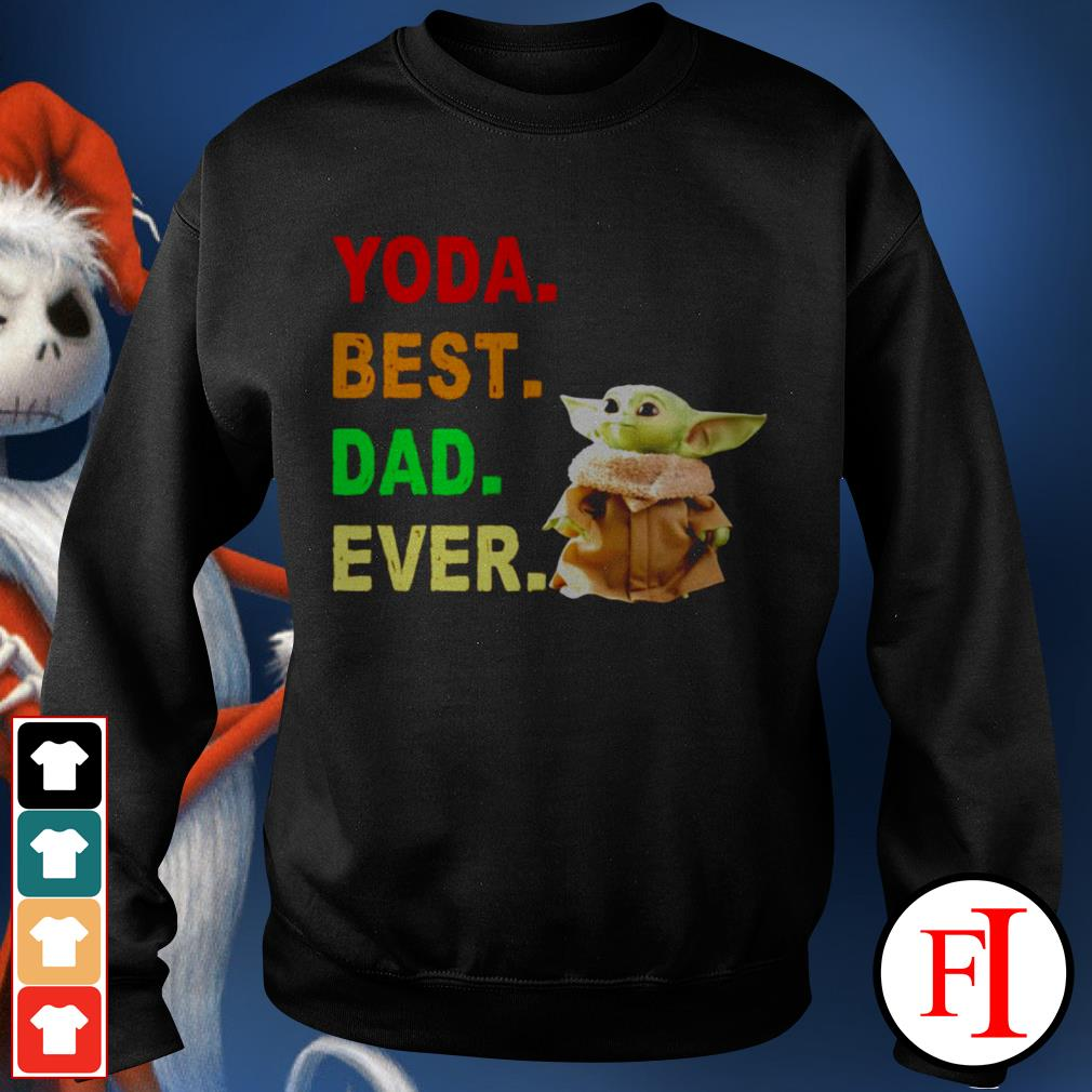 Baby Yoda best dad ever best black Sweater