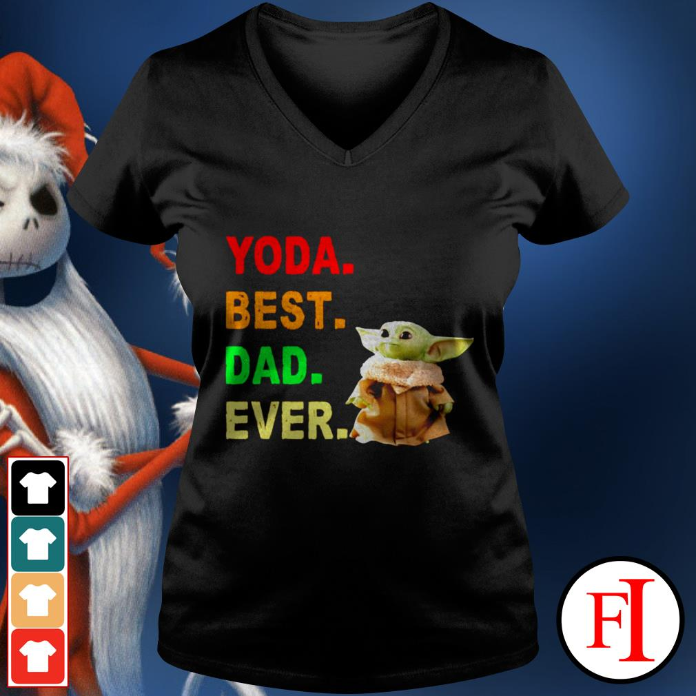 Baby Yoda best dad ever best black V-neck t-shirt