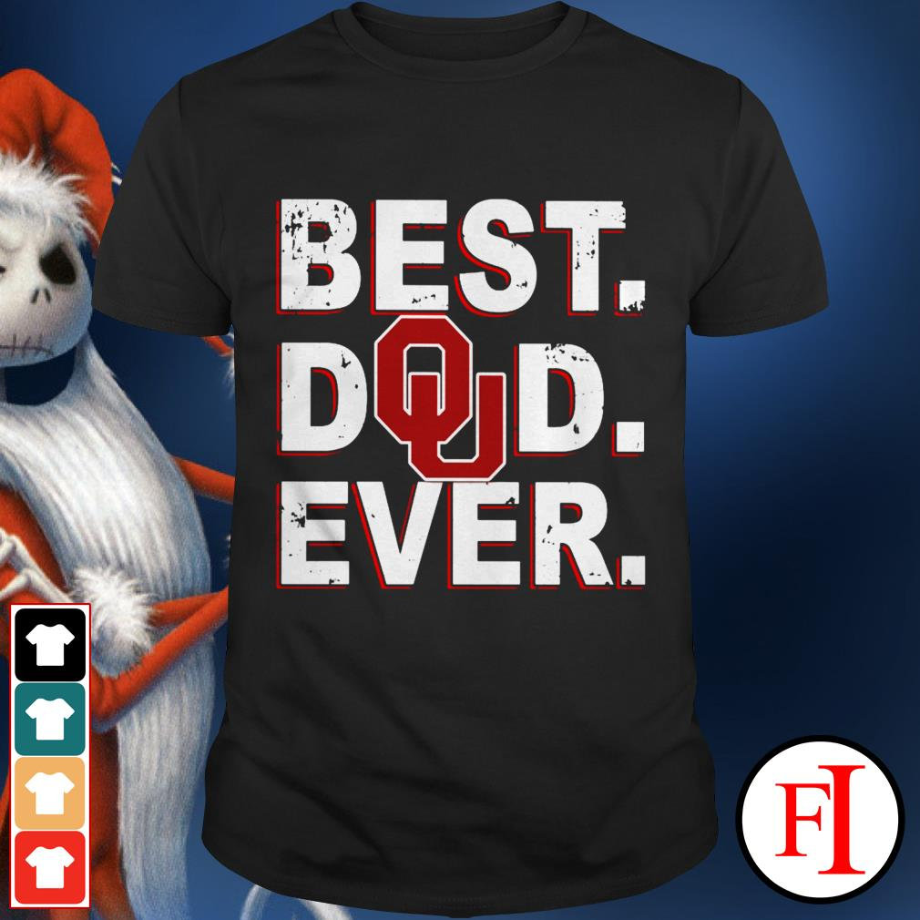 Best Dad ever Oklahoma Sooners shirt
