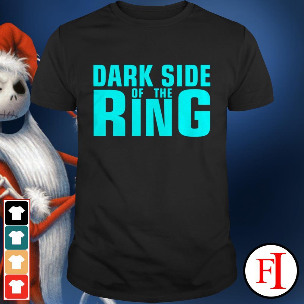 Black Dark side of the Ring shirt