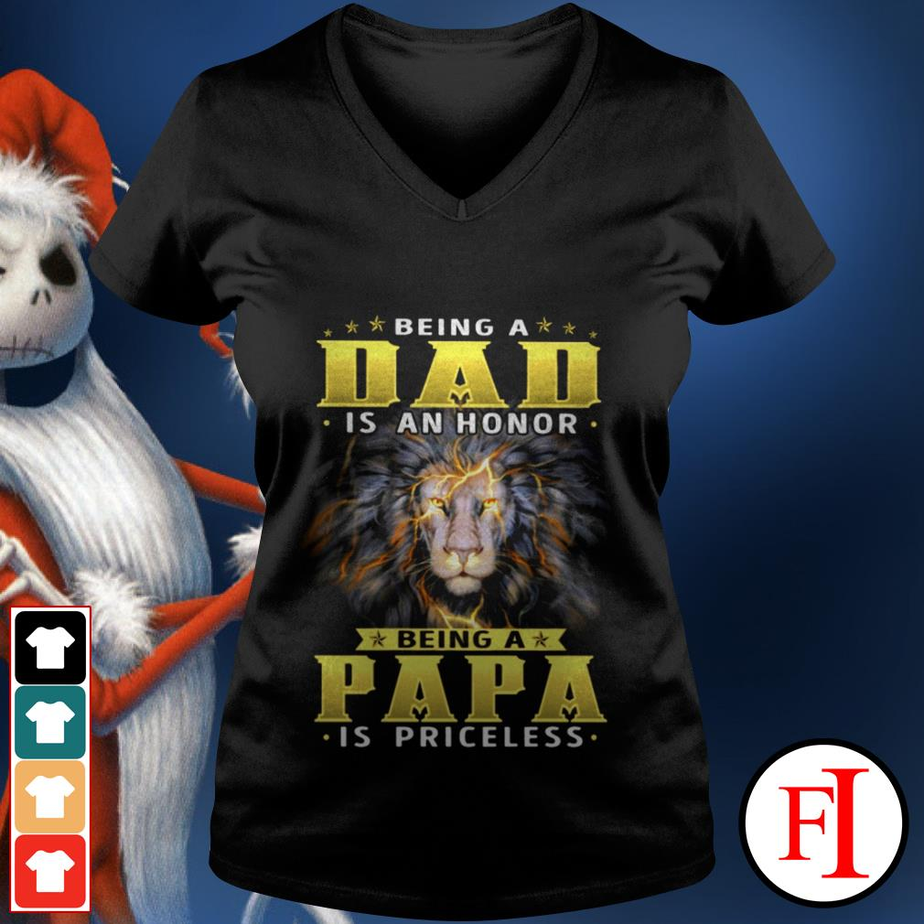 Being a dad is an honor being a Papa is priceless black Lion V-neck t-shirt