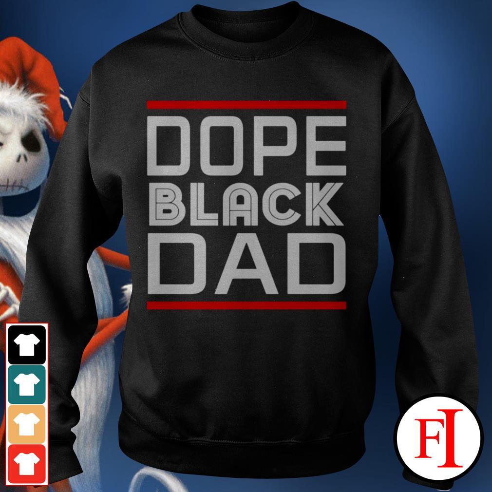 Dope black dad black best Sweater